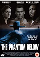 The Phantom Below