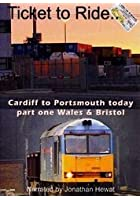 Ticket To Ride - Cardiff To Portsmouth, From Bristol