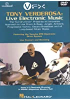 Tony Verderosa - Live Electronic Music