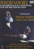 Fundamentals Of Latin Music For The Rhythm Section