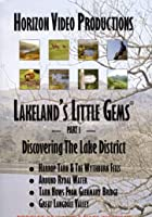 Lakeland's Little Gems - Discovering The Lake District