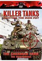Killer Tanks - The Sherman Tank