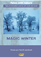 Magic Winter - Relax With Nature