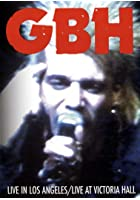 G.B.H. - Live In L.A. / Live At Victoria Hall