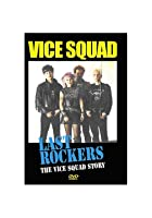 Vice Squad - Last Rockers - The Vice Squad Story
