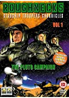 Roughnecks - Starship Troopers Chronicles - Vol. 1 - The Pluto Campaign