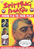 Spitting Image - From FA To Fair Play
