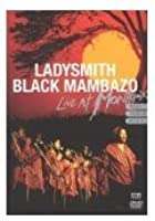 Ladysmith Black Mambazo - Montreux 1987 / 1989 / 2000