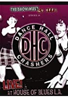 Dance Hall Crashers - Live At The House Of Blues