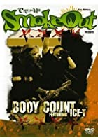 Body Count Featuring Ice-T - Smoke Out Presents...