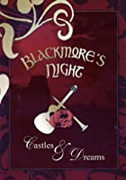 Blackmore's Night - Castles and Dreams
