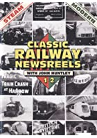 Classic Railway Newsreels 1 and 2
