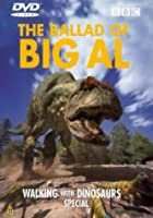 Walking With Dinosaurs - Ballad Of Big Al