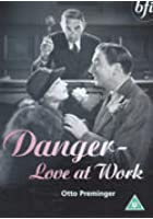 Danger - Love At Work