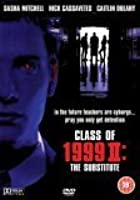 Class Of 1999 - 2 - The Substitute