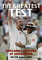 The Greatest Test - England's Victory At Edgbaston 2005