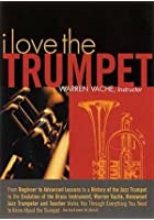 I Love The Trumpet