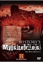 History's Mysteries - The Real Dracula