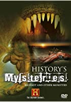 History's Mysteries - Bigfoot And Other Monsters