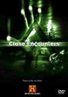 The Unexplained - Close Encounters