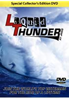 Liquid Thunder at Jaws