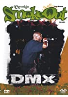 DMX - The Smoke Out Festival Presents...