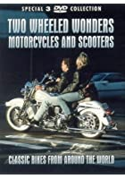 Two Wheeled Wonders - Motorcycles And Scooters