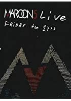 Maroon 5 - Friday The 13th