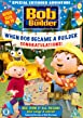 Bob The Builder - When Bob Became A Builder