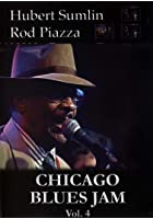 Chicago Blues Jams Vol. 4 - Hubert Sumlin / Rod Piazza