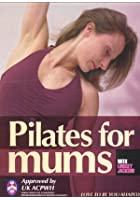 Pilates For Mums - With Lindsey Jackson