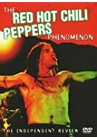 Red Hot Chili Peppers - The Phenomenon