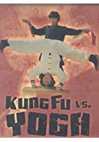 Kung Fu Vs Yoga