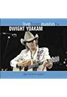 Dwight Yoakam - Live From Austin, TX
