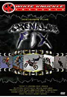 Adrenaline Fix - White Knuckle Extreme