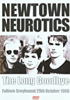 Newtown Neurotics - Live - The Long Goodbye