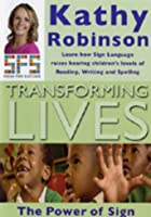 Signing - Transforming Lives - The Power Of Sign