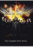 Rock School - The Complete First Series