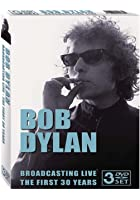 Bob Dylan - Broadcasting Live - The First 30 Years