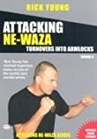 Attacking Ne Waza - Turnovers Into Hold Downs - Vol. 3
