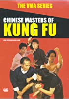 VMA Series - Chinese Masters Of Kung Fu