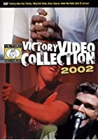 Victory Video Collection - 2002
