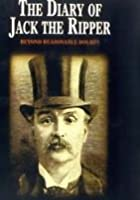 The Diary Of Jack The Ripper - Beyond Reasonable Doubt?