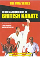 VMA Series - Heroes And Legends Of British Karate