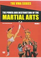VMA Series - Power And Destruction Of The Martial Arts - Vol. 1