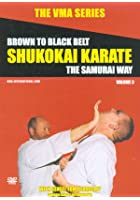 VMA Series - Shukokai Karate Vol. 3 - Brown To Black Belt