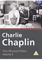 Charlie Chaplin - The Mutual Films - Vol. 2