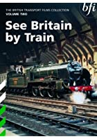 See By Train - British Transport Films Vol. 2