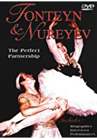 Fonteyn And Nureyev - The Perfect Partnership