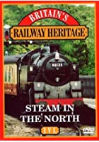 Railway Heritage - Steam In The North